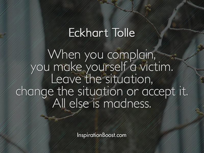 Eckhart-Tolle-Complain-Quotes.jpg